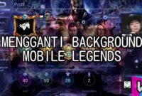 ganti background mobile legends