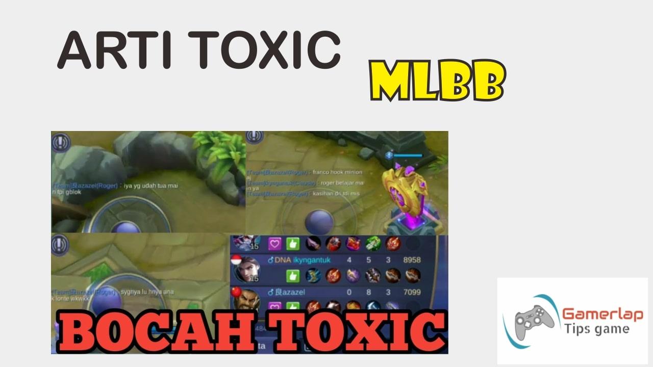 arti toxic di mobile legends