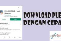 cara cepat download pubg