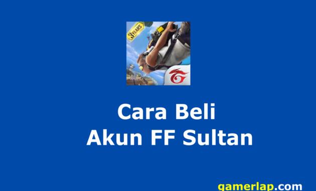 cara beli akun ff sultan